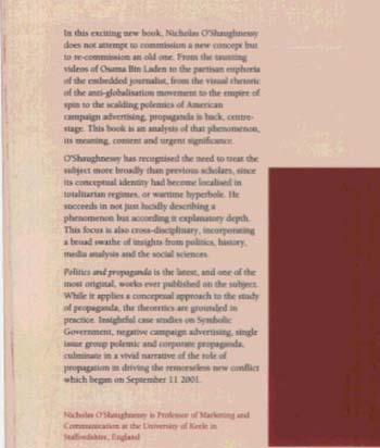 Politics and Propaganda: Weapons of Mass Seduction (Paperback)