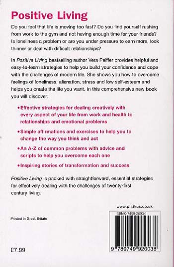 Positive Living: The complete guide to positive thinking and personal success (Paperback)