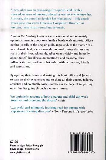 Alice In The Looking Glass: A mother and daughter's experience of anorexia (Paperback)