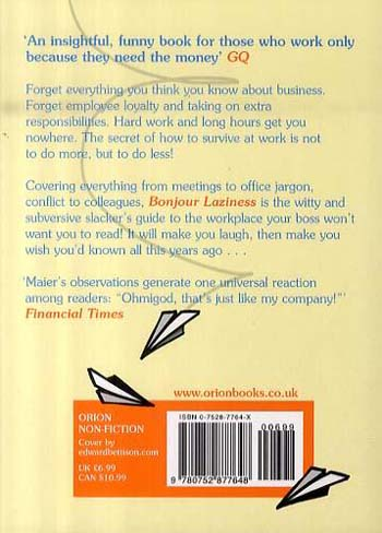 Bonjour Laziness: Why Hard Work Doesn't Pay (Paperback)