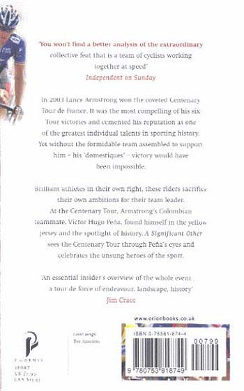 A Significant Other: Riding the Centenary Tour De France with Lance Armstrong (Paperback)