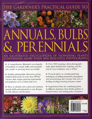 The Gardener's Practical Guide to Annuals, Bulbs and Perennials: An Illustrated Encyclopedia of Flowering Plants Containing More Than 1800 Beautiful Photographs (Hardback)