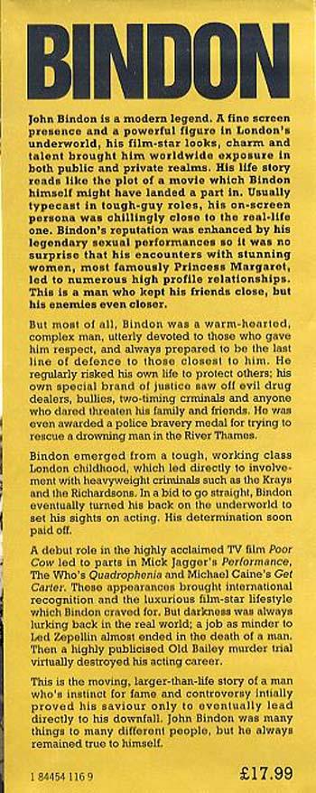 Bindon: Fighter, Gangster, Actor, Lover - the True Story of John Bindon, a Modern Legend (Hardback)