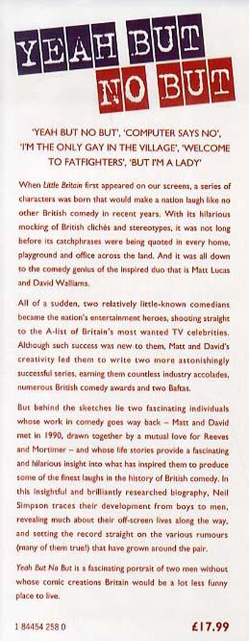 Yeah But No But: The Biography of Matt Lucas and David Walliams (Hardback)