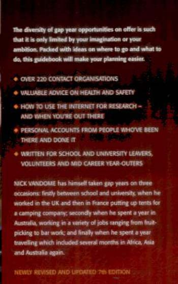Planning Your Gap Year: Hundreds of Opportunities for Employment, Study, Volunteer Work and Independent Travel (Paperback)