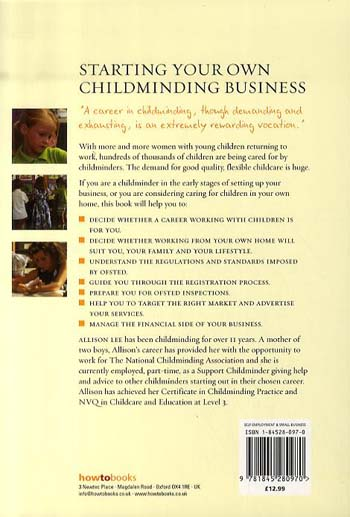 Starting Your Own Childminding Business: How to Set Up High Quality Childcare in Your Own House (Paperback)