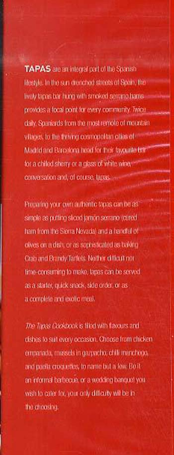 The Tapas Cookbook: Authentic Recipes to Capture the Flavours of Spain (Hardback)