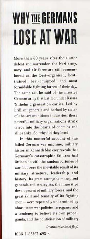 Why the Germans Lose at War: The Myth of German Military Superiority (Hardback)