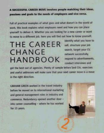 Career Change Handbook: How To Find Out What You're Good at and Enjoy - and Get Someone to Pay You for it. (Paperback)