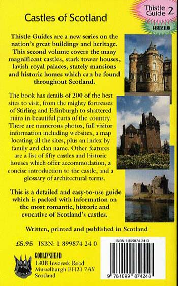 Castles of Scotland: 200 Castles, Tower Houses and Mansions to Visit - Thistle Guide S. No. 2 (Paperback)