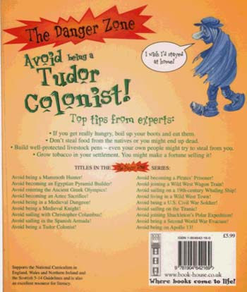 Avoid Being A Tudor Colonist! - The Danger Zone (Paperback)