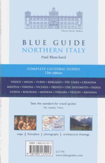 Blue Guide Northern Italy: from the Alps to the Adriatic - Blue Guides (Paperback)