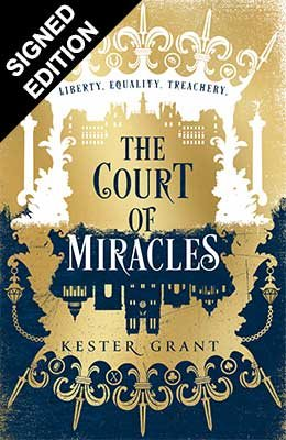 The Court of Miracles: Signed Edition - The Court of Miracles Trilogy 1 (Hardback)