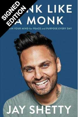 Think Like a Monk: Train Your Mind for Peace and Purpose Every Day - Signed Edition (Hardback)