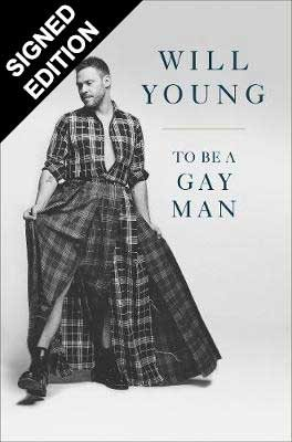 To be a Gay Man: Signed Edition (Hardback)