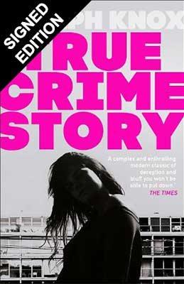 True Crime Story: Signed Edition (Hardback)
