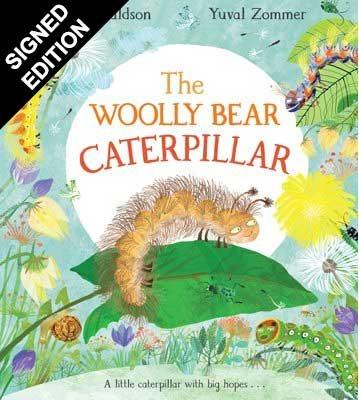 The Woolly Bear Caterpillar: Signed Bookplate Edition (Hardback)