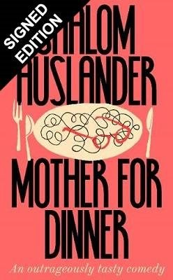 Mother for Dinner: Signed Edition (Hardback)