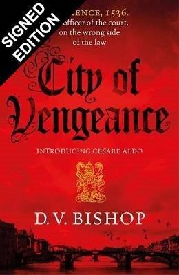 City of Vengeance: Signed Edition - Cesare Aldo series (Hardback)