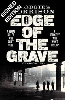 Edge of the Grave: Signed Edition - Jimmy Dreghorn series (Hardback)