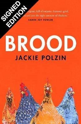 Brood: Signed Edition (Hardback)
