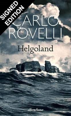 Helgoland: Signed Edition (Hardback)
