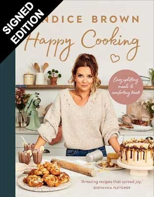 Happy Cooking: Easy uplifting meals and comforting treats - Signed Edition (Hardback)