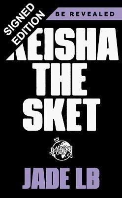 Keisha The Sket: Signed Edition (Hardback)