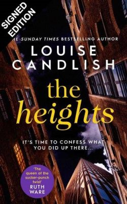 The Heights: Signed Edition (Hardback)