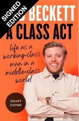 A Class Act: Signed Edition (Hardback)