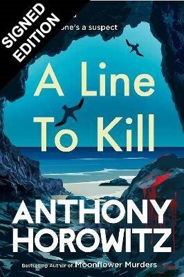 A Line to Kill: Signed Edition (Hardback)