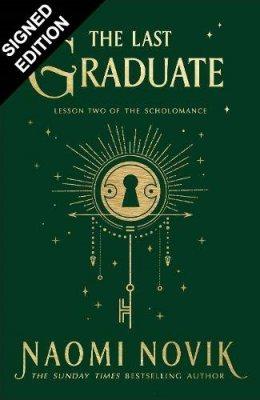 The Last Graduate: Signed Edition (Hardback)
