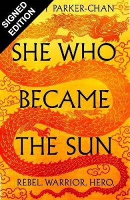 She Who Became the Sun: Signed Edition - The Radiant Emperor (Hardback)