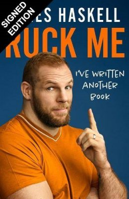Ruck Me: (I've Written Another Book): Signed Edition (Hardback)