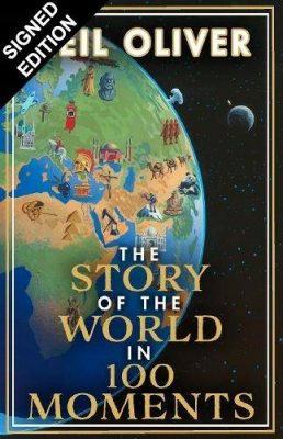 The Story of the World in 100 Moments