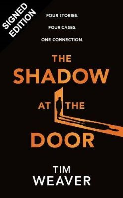 The Shadow at the Door: Signed Edition (Hardback)