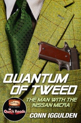 Quick Reads: Quantum of Tweed: The Man with the Nissan Micra (Paperback)