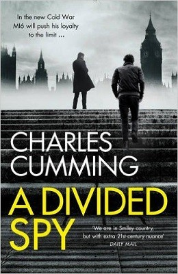 A Divided Spy: A Gripping Espionage Thriller from the Master of the Modern Spy Novel - Thomas Kell Spy Thriller 3 (Hardback)