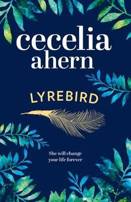 Lyrebird: Beautiful, Moving and Uplifting: the Perfect Holiday Read (Hardback)