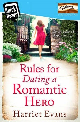 Quick Reads: Rules for Dating a Romantic Hero (Paperback)