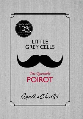 Little Grey Cells: The Quotable Poirot (Hardback)