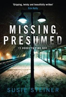 Missing, Presumed - A Manon Bradshaw Thriller (Hardback)