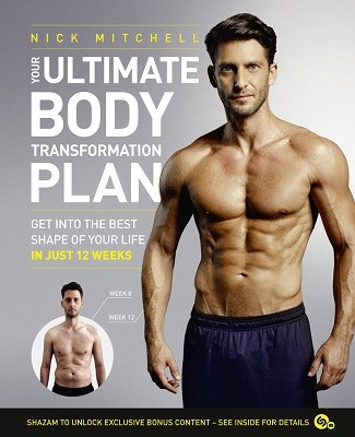 Your Ultimate Body Transformation Plan: Get into the Best Shape of Your Life - in Just 12 Weeks (Paperback)