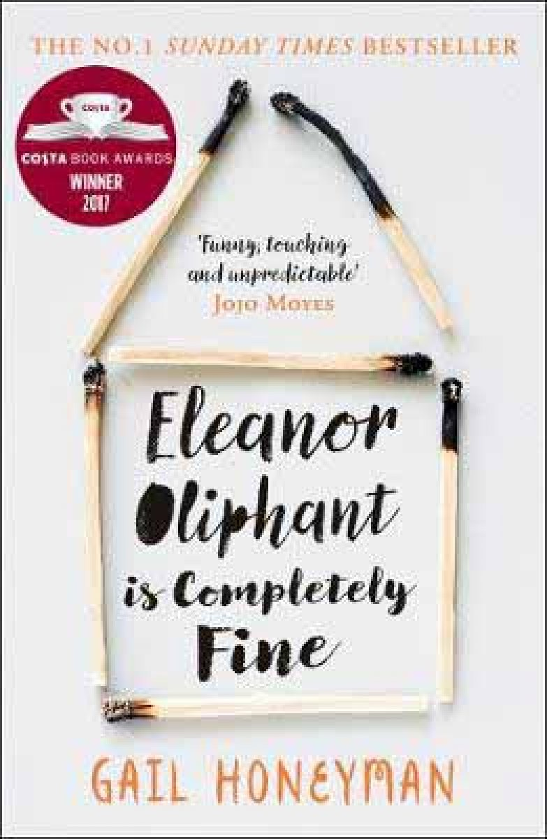 Eleanor Oliphant is Completely Fine by Gail Honeyman | Waterstones