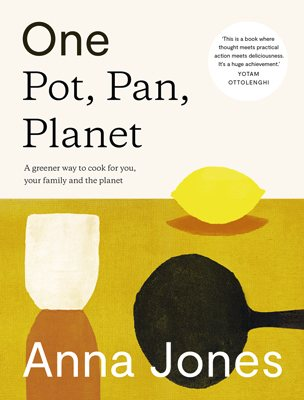 One: Pot, Pan, Planet: A Greener Way to Cook for You, Your Family and the Planet (Hardback)