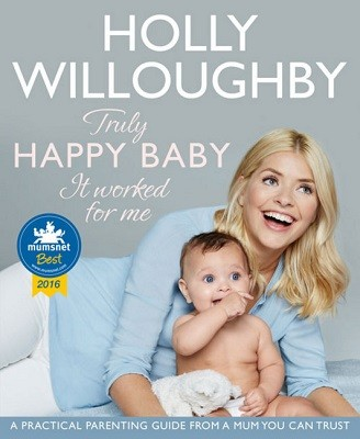 Truly Happy Baby ... It Worked for Me: A Practical Parenting Guide from a Mum You Can Trust (Paperback)