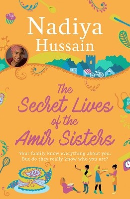 The Secret Lives of the Amir Sisters (Hardback)