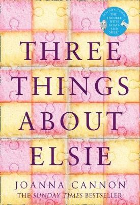 Three Things About Elsie (Paperback)