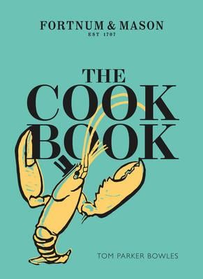 The Cook Book: Fortnum & Mason (Hardback)