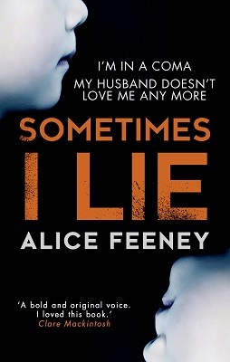 Sometimes I Lie: A psychological thriller with a killer twist you'll never forget (Paperback)